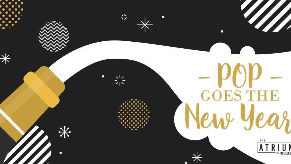 find out more pop goes the new year at the atrium