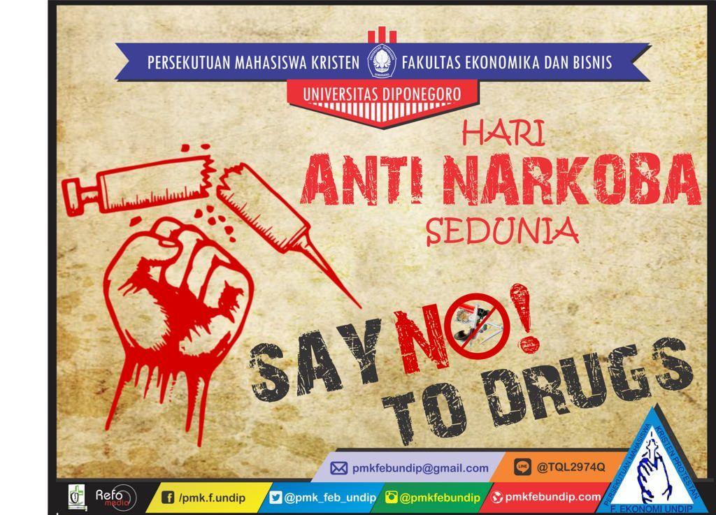 poster tentang narkoba berguna poster hari anti narkoba sedunia pmk feb undip flickr