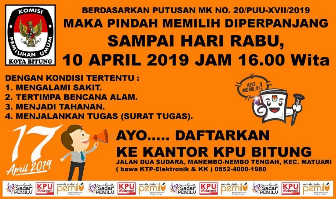 pindah memilih diperpanjang hingga 10 april 2019 ayo daftarkan ke kantor kpu bitung