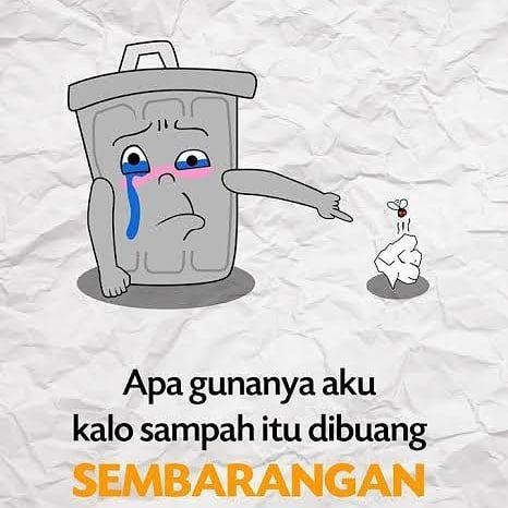 Poster Buang Sampah Pada Tempatnya Berguna Images About Jagaalam On Instagram