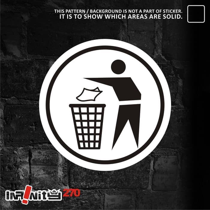 Poster Buang Sampah Pada Tempatnya Bermanfaat Buanglah Sampah Pada Tempatnya Sign Www Picswe Net