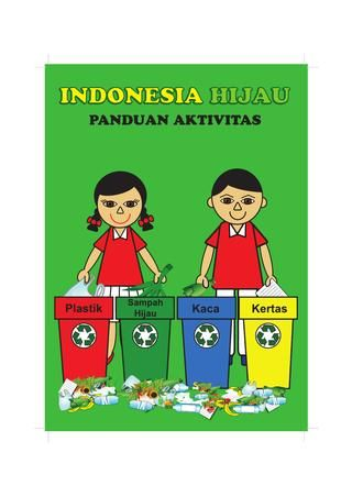 Poster Buang Sampah Pada Tempatnya Penting Green Indonesia Activity Guide New by Happy Green World issuu