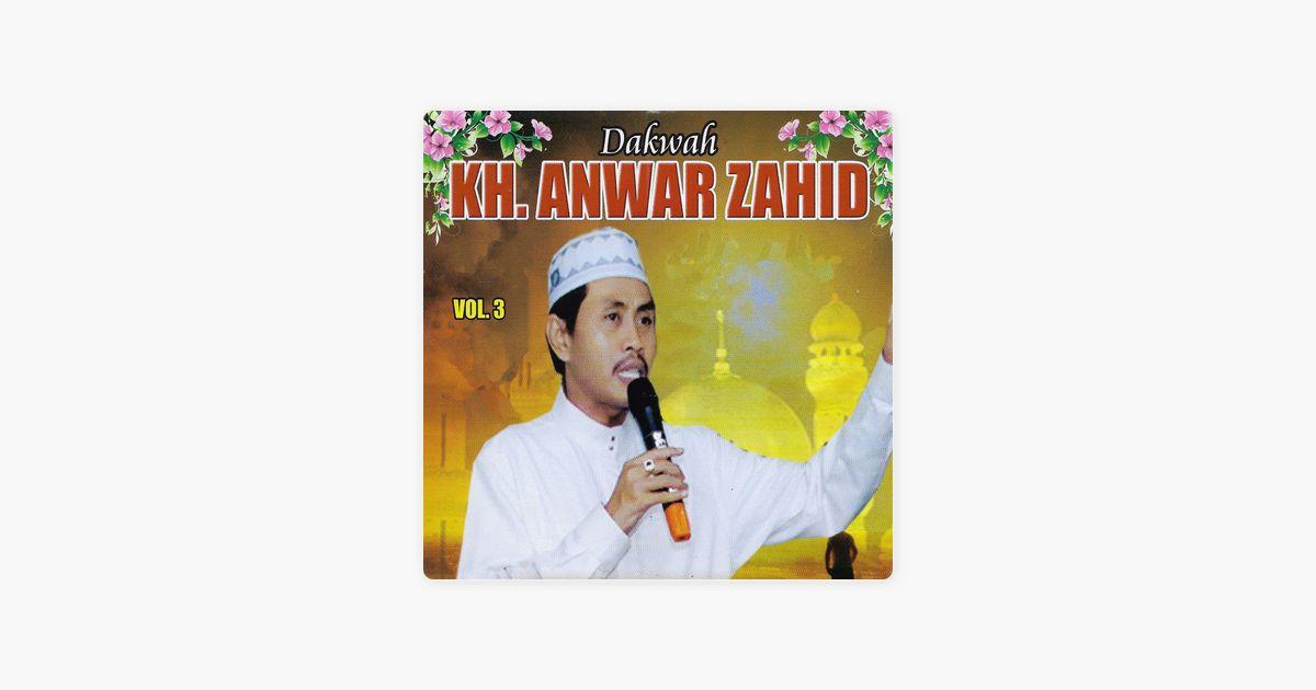 Poster Ceramah Berguna Dakwah Kh Anwar Zahid Vol 3 Par Kh Anwar Zahid Sur Apple Music