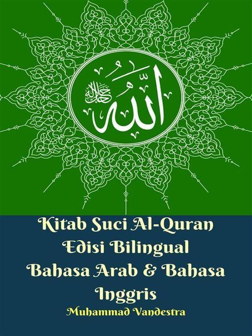 title details for kitab suci al quran edisi bilingual bahasa arab bahasa inggris by