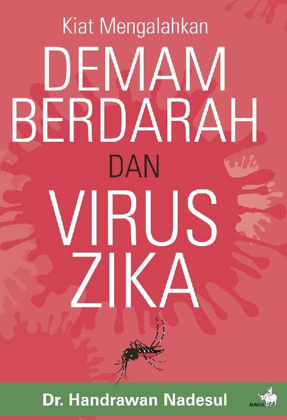 jual buku kiat mengalahkan demam berdarah dan virus zika oleh dr handarwan nadesul