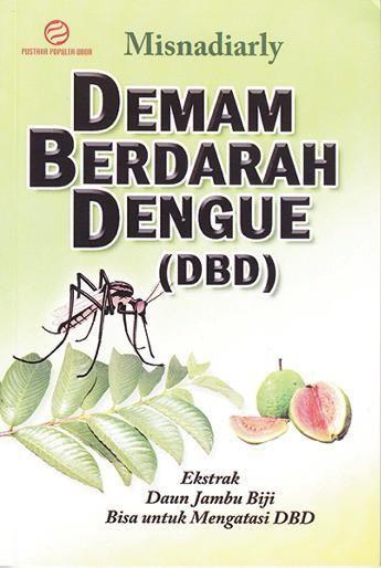 Poster Demam Berdarah Power Jual Buku Demam Berdarah Dengue Dbd Ekstrak Daun Jambu Biji Bisa