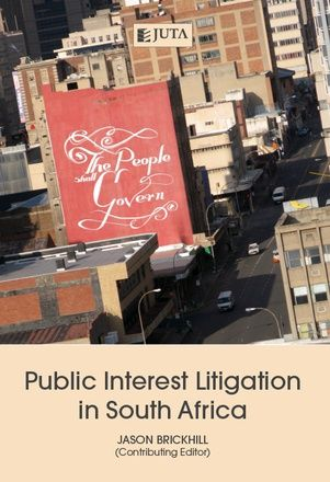 Poster Editor Bernilai Juta Public Interest Litigation In south Africa