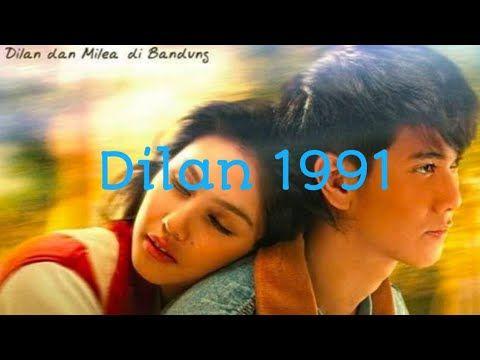 Poster Film Dilan Berguna soundtrack Film Dilan 1991 Berpisah by Vanessa Youtube
