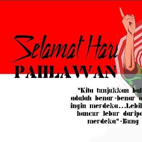 kpmdb wilayah purwokerto mengucapkan selamat hari pahlawan 10 november 2018 semoga kita semua bisa