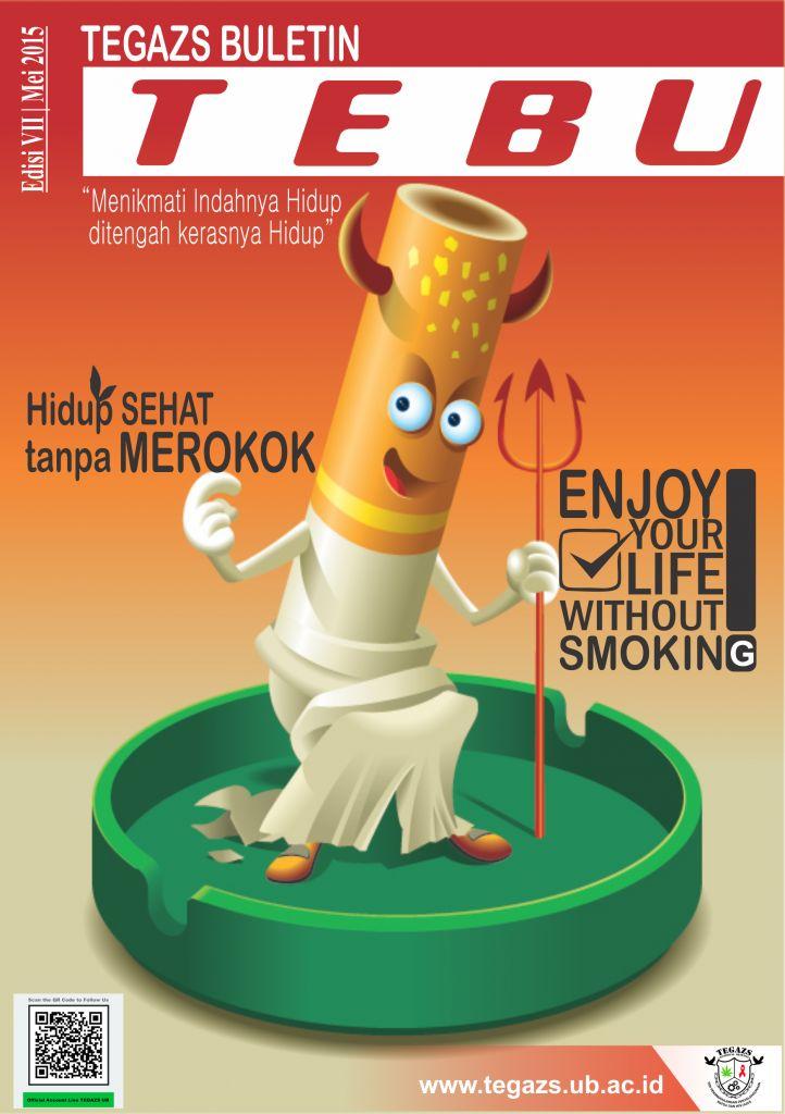Poster Hidup Sehat Menarik Tebu Edisi Vii Hidup Sehat Tanpa Merokok Tegazs Ub