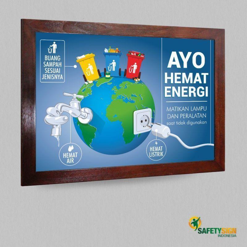 Poster K3 Meletup Jom Download Poster Menghemat Energi Yang Bermanfaat Dan Boleh Di