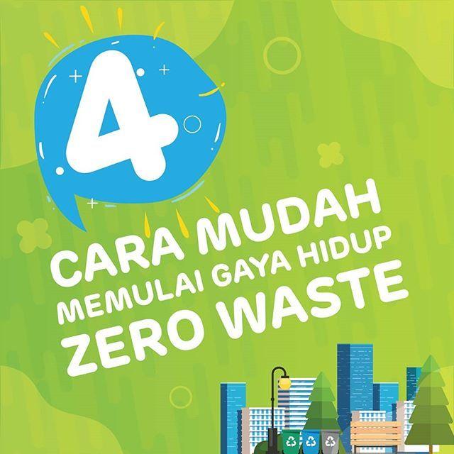 gaya hidup zero waste adalah gerakan mengurangi penggunaan produk atau barang yang