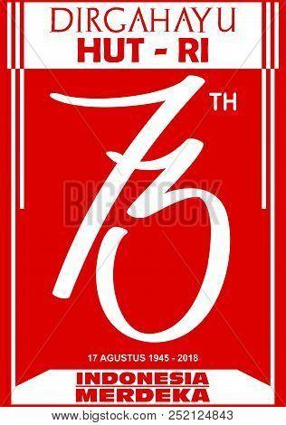 logo vector indonesia indepence day anniversary hut ri 73 tahun merdeka