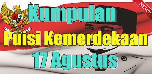 Poster Kemerdekaan 17 Agustus Penting Kumpulan Puisi Kemerdekaan 17 Agustus Terpapuler Aplikace Na