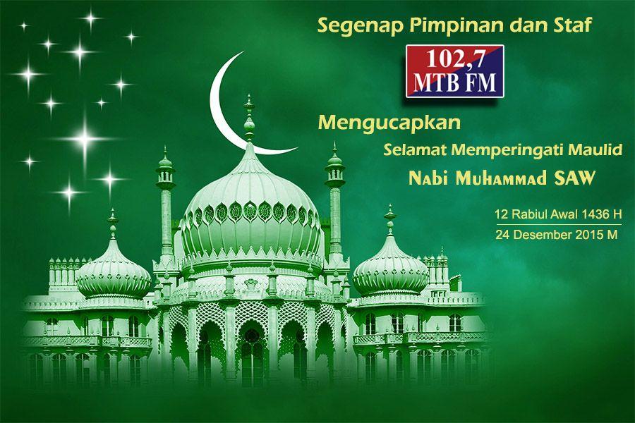 Poster Maulid Nabi Baik Mtb Slider 102 7 Mtb Fm Surabaya Part 3