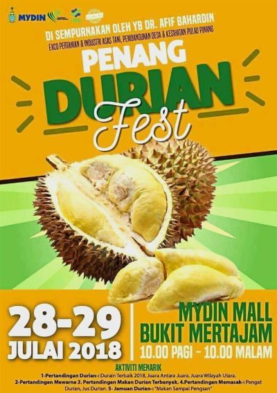 the poster for penang durian fest scheduled to happen in mydin mall in bukit mertajam