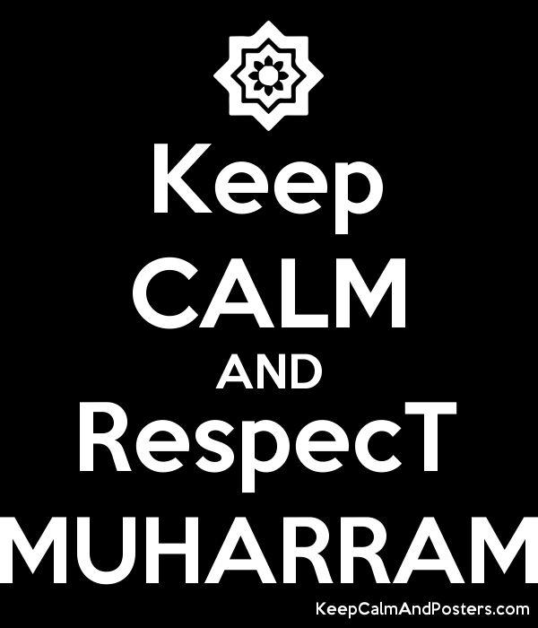 keep calm and respect muharram poster