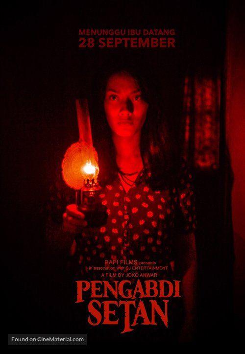 Poster Pengabdi Setan Bermanfaat Pengabdi Setan Indonesian Movie Poster