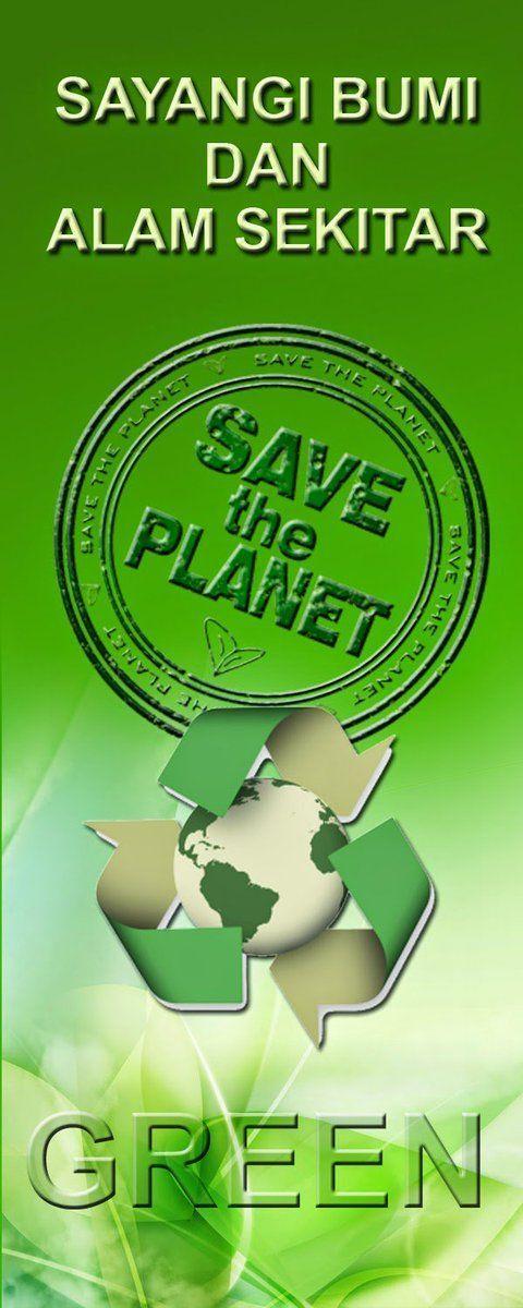 gallery for dapatkan poster sayangi alam sekitar yang hebat dan boleh di dapati dengan cepat
