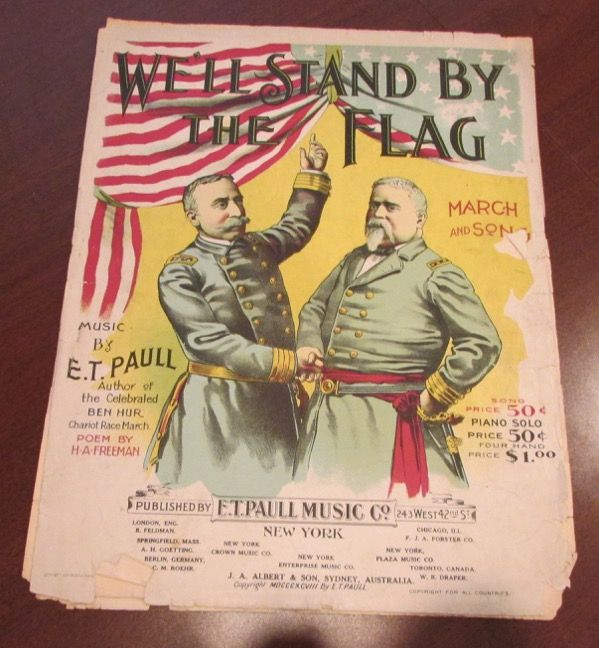 Poster Stand Bernilai 1898 We Ll Stand by the Flag Et Paull Sheet Music March Rough Ebay