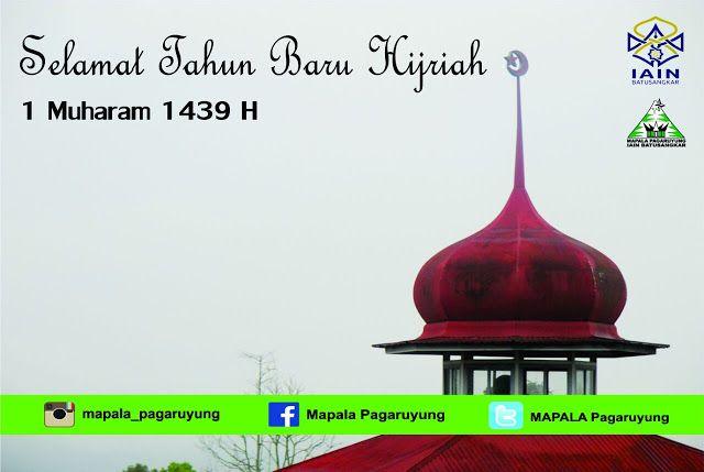 Poster Tahun Baru islam Terhebat Selamat Tahun Baru islam 1 Muharram 1439 Hijriah Mapala Pagaruyung