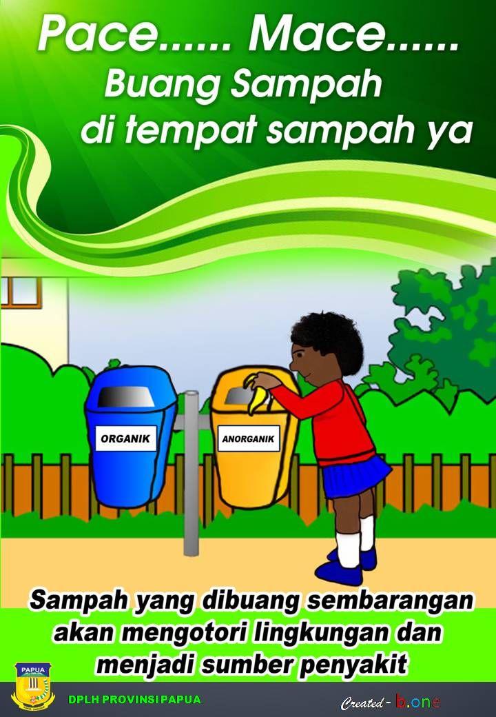 Poster Tentang Lingkungan Buanglah Sampah Pada Tempatnya Penting Dinas Pengelola Lingkungan Hidup Provinsi Papua