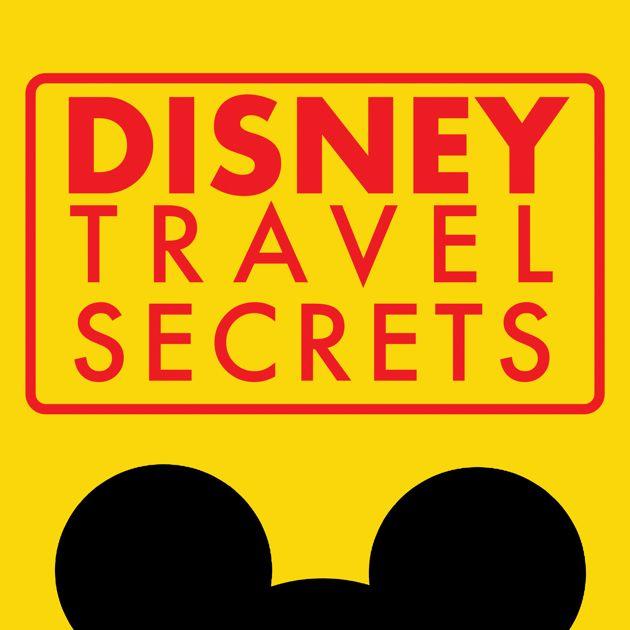 disney travel secrets how to do disney en apple podcasts
