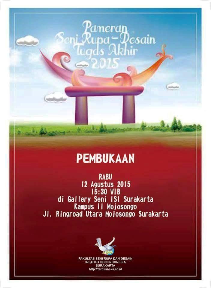 Poster Tugas Akhir Baik Pameran Seni Rupa Tahun 2015 isi solo