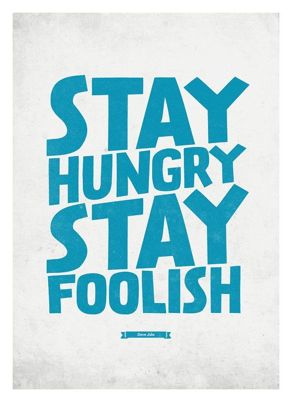 Quotes Poster Bernilai Steve Jobs Quote Poster Stay Hungry Stay Foolish Wall Typography