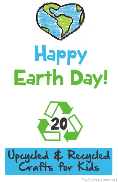theinspiredhome org happy earth day 20 upcycled recycled crafts for kids