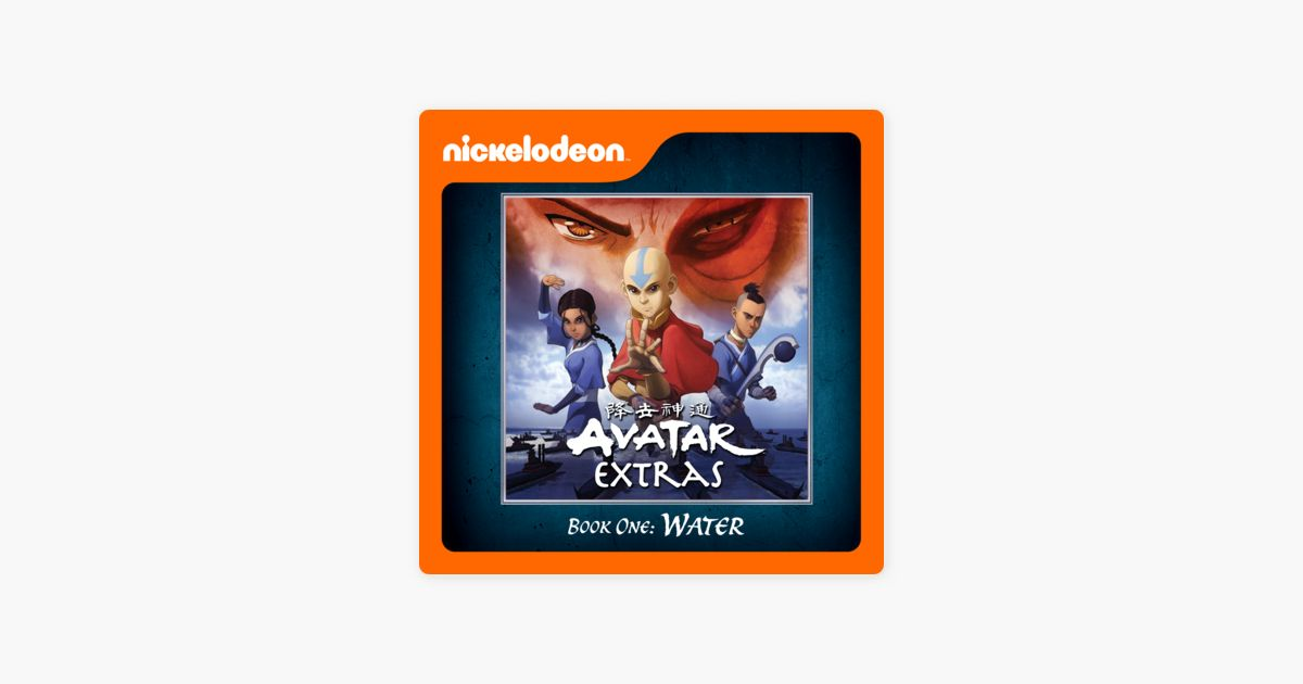 avatar the last airbender extras book 1 water on itunes