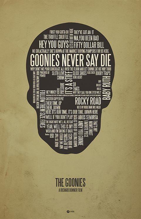 amazing movie quote typography posters the goonies