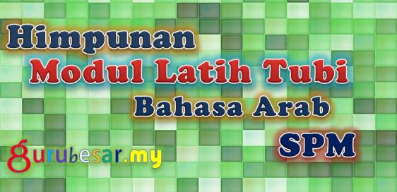 Himpunan Modul Latih Tubi Bahasa Arab SPM