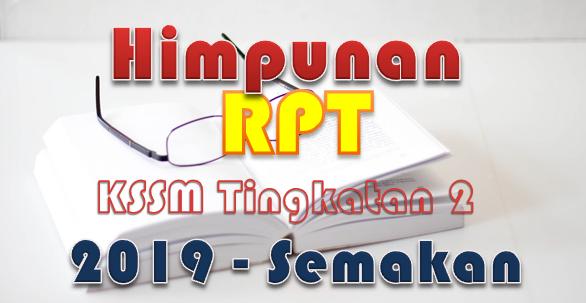 Himpunan RPT KSSM Tingkatan 2 2019 – Semakan